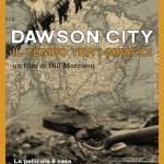 locandina Dawson city