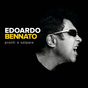 Edoardo Bennato - Pronti a Salpare -