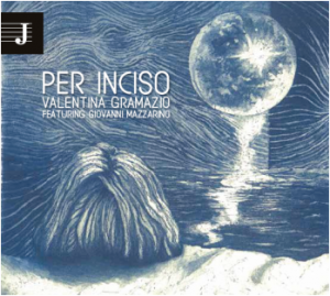 Valentina Gramazio Per inciso_cover musica