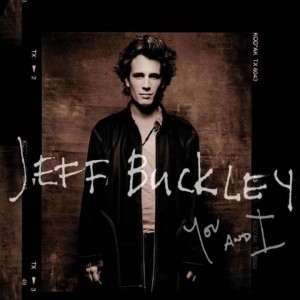 Cover You and I_Jeff Buckley