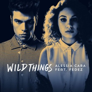Alessia Cara e Fedez_cover singolo Wild Things_m