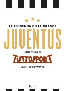 La leggenda della grande Juventus