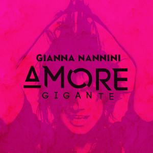 nannini - amore gigante