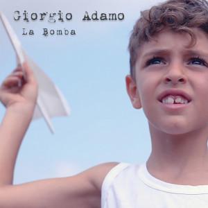 over_singolo_Giorgio_Adamo_La_Bomba