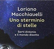 loriano macchiavelli - uno arterminio di stelle