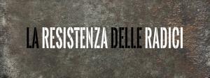 LA-RESISTENZA-DELLE-RADICI