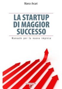 La startup di maggiore successo