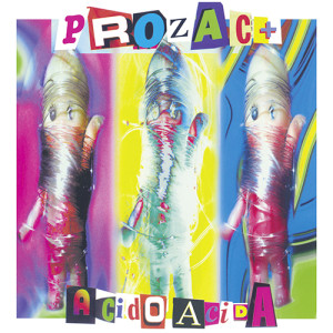 Prozac+ Acido Acida cover