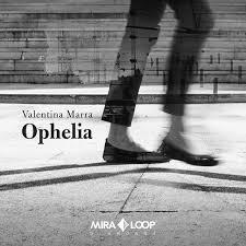 Valentina Marra_Ophelia