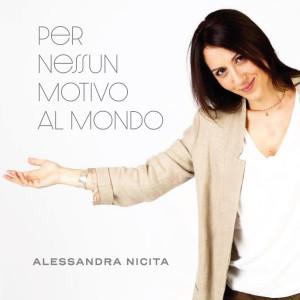 Copertina_Alessandra Nicita_Per nessun motivo al mondo