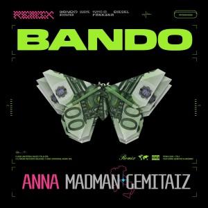 Anna cover singolo Bando Remix feat Madman e Gemitaiz