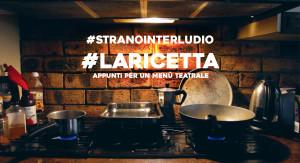 Immagine#stranointerludio#laricetta
