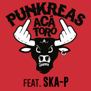 Punkreas Aca Toro feat Ska P single