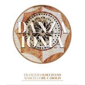 Copertina Danza Ionia - Loccisano De Carolis