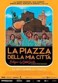 La Piazza della mia Città Bologna e Lo Stato Sociale