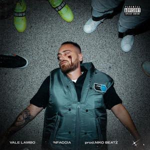 copertina singolo 'Nfaccia di VALE LAMBO