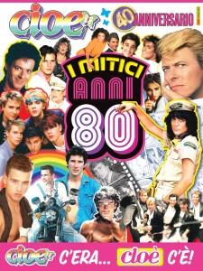 Cover speciale Cioè - I mitici anni 80