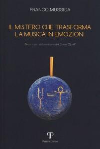 Copertina_Il mistero che trasforma la Musica in emozioni_Franco Mussida_